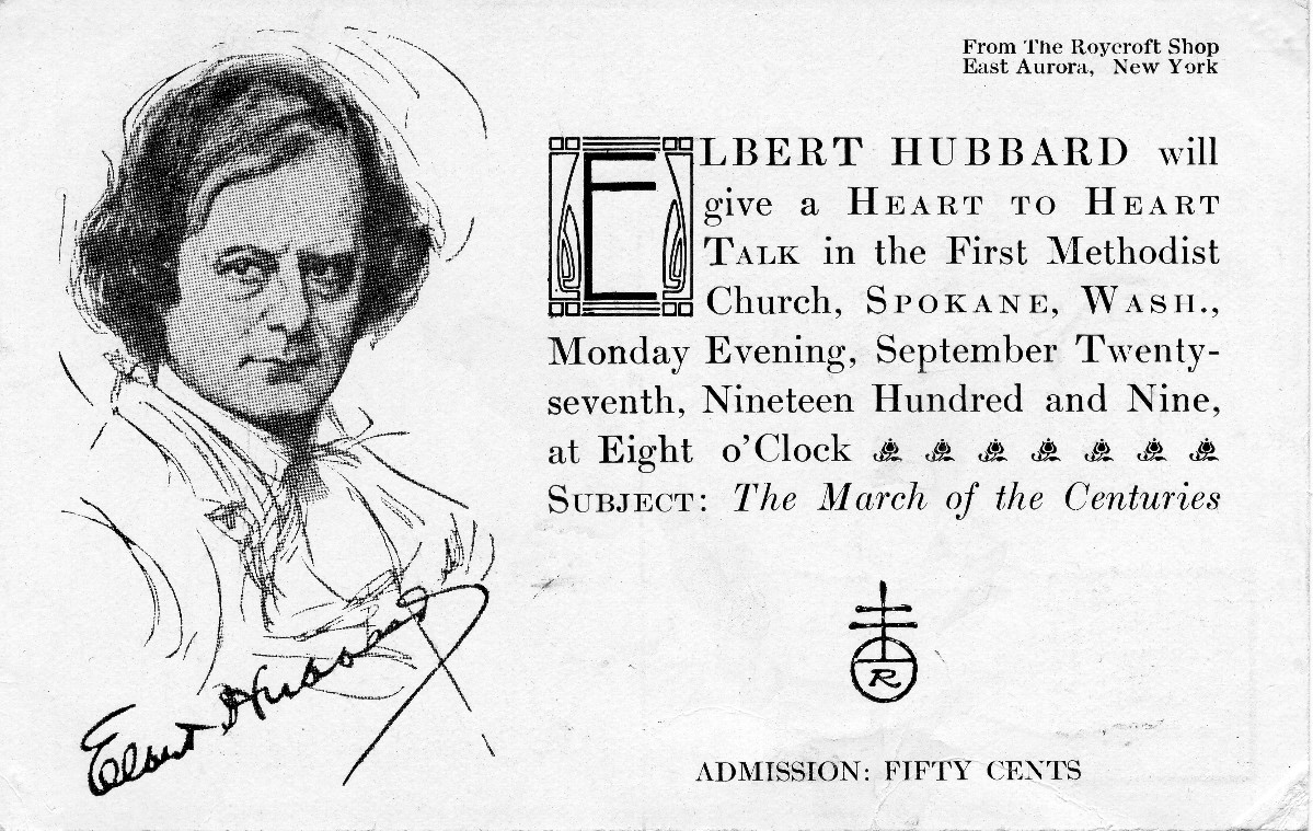 Elbert Hubbard included Pacific Northwest cities on his lecture circuits, and his books