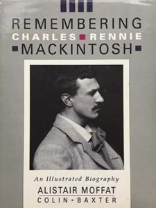 Cover of Remembering Charles Rennie Mackintosh